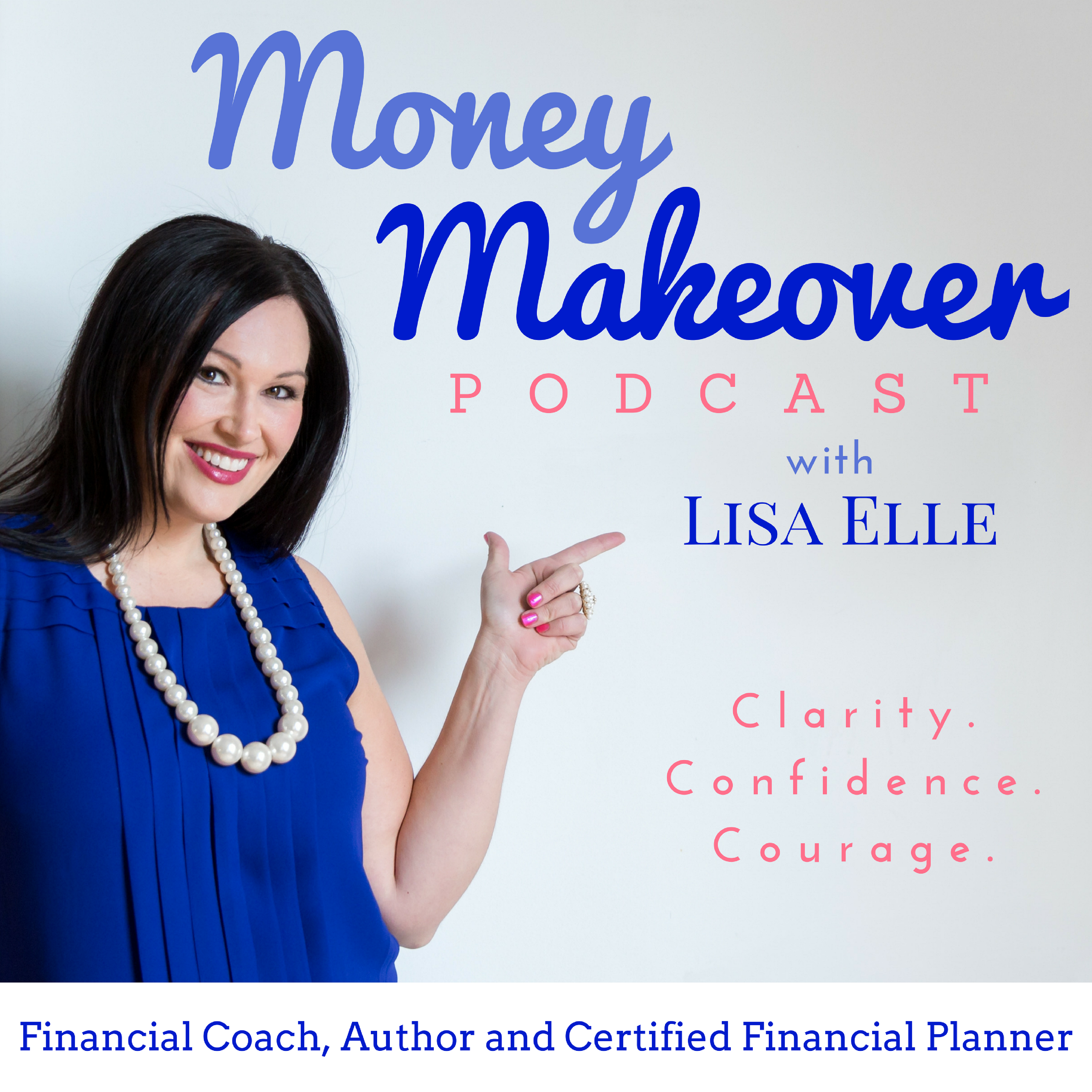 Money Makeover with Lisa Elle | Create Financial Clarity | Fund Your Dreams